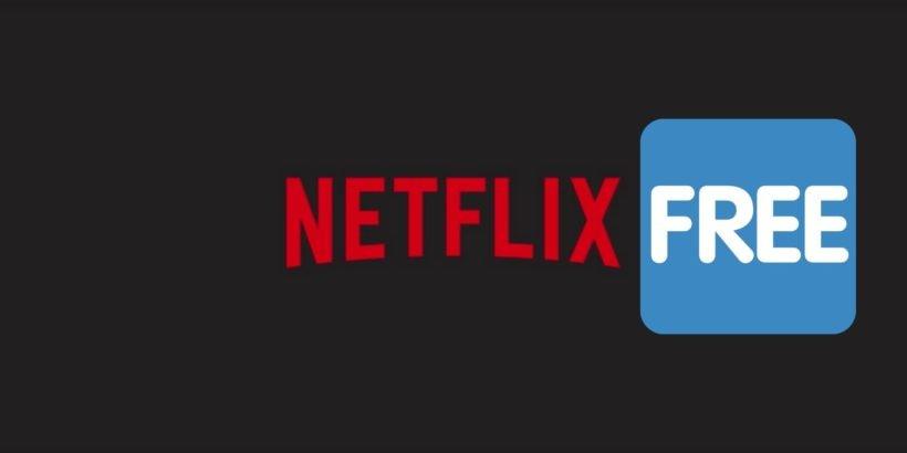 Gratis Netflix bekommen